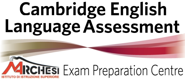 IIS Marchesi Exam Preparation Centre Cambridge Assessment English